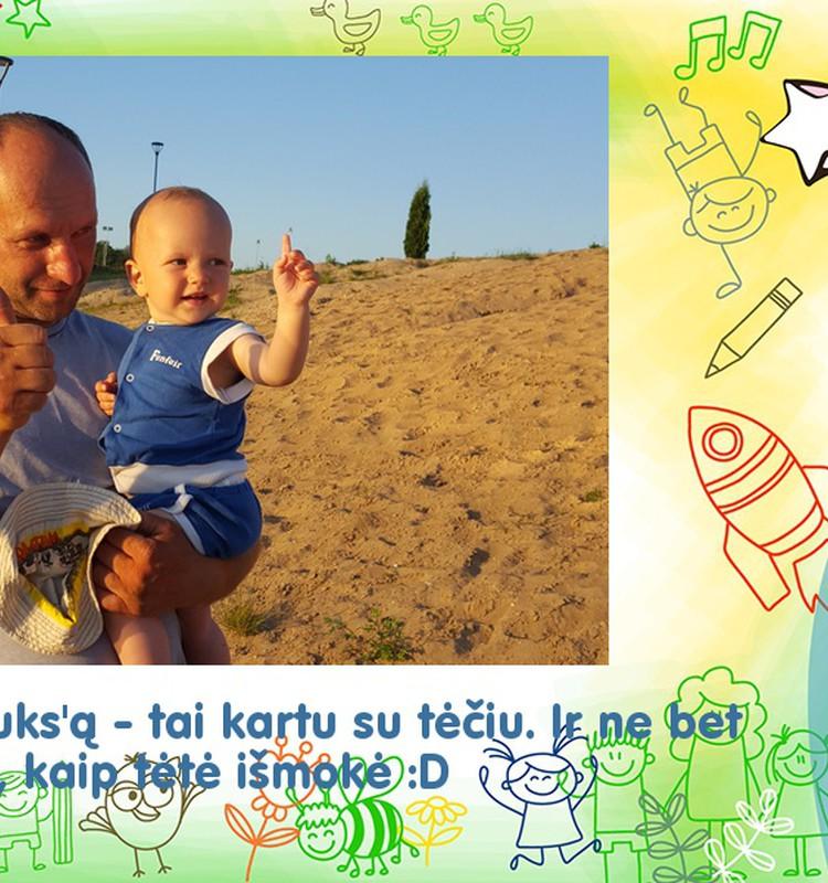 Tėčio išmokytas :)