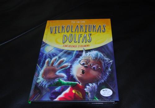 """""""Vilkolakiukas Dolfas"""" - knyga būtent septynmečiui"""