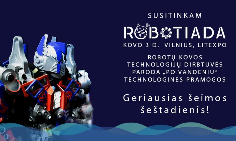 """Kviečiame į technologijų ir robotų parodą """"po vandeniu"""" ROBOTIADA 2018!"""