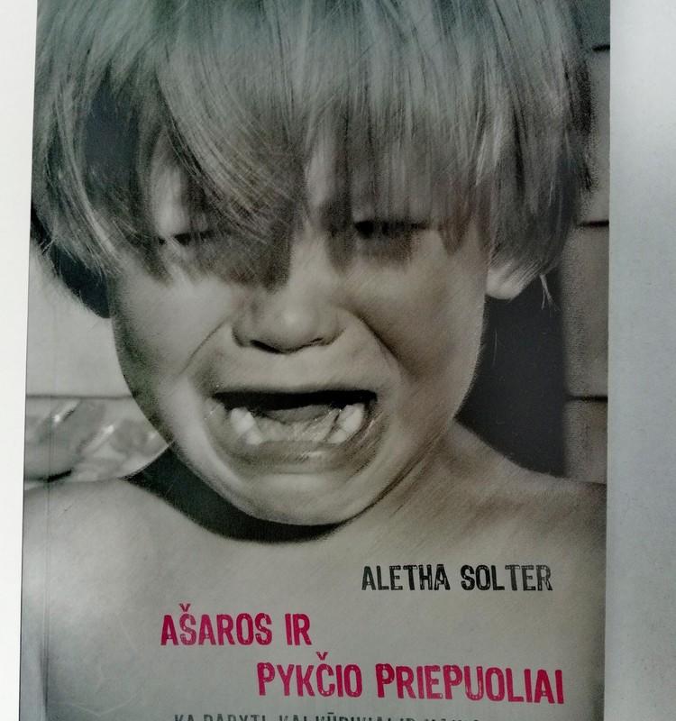 """A. Solter """"Ašaros ir pykčio priepuoliai"""""""