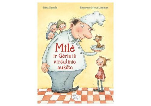 """Įteikiame knygelę """"Milė ir Gėris iš viršutinio aukšto"""""""