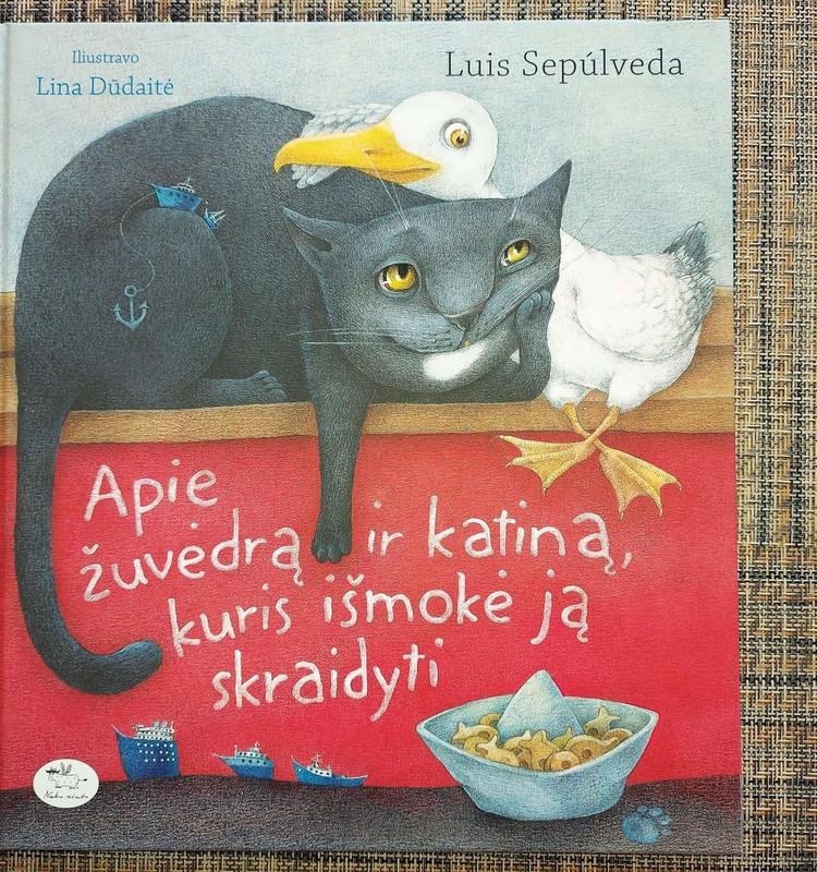 """Luis Sepulveda """"Apie žuvėdrą ir katiną, kuris išmokė ją skraidyti"""""""