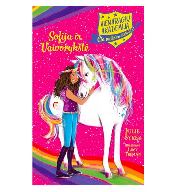 """Knygos konkursas: laimėk """"Sofija ir vaivorykštė. Vienaragių akademija"""""""