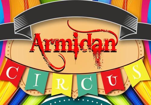 CIRKAS ARMIDAN- Cirko programa kurią reikia pamatyti! :)