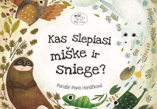 """Laimėk knygą """"Kas slepiasi miške ir sniege?"""""""