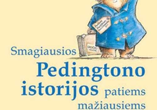 """""""Smagiausios Pedingtono istorijos patiems mažiausiems"""""""