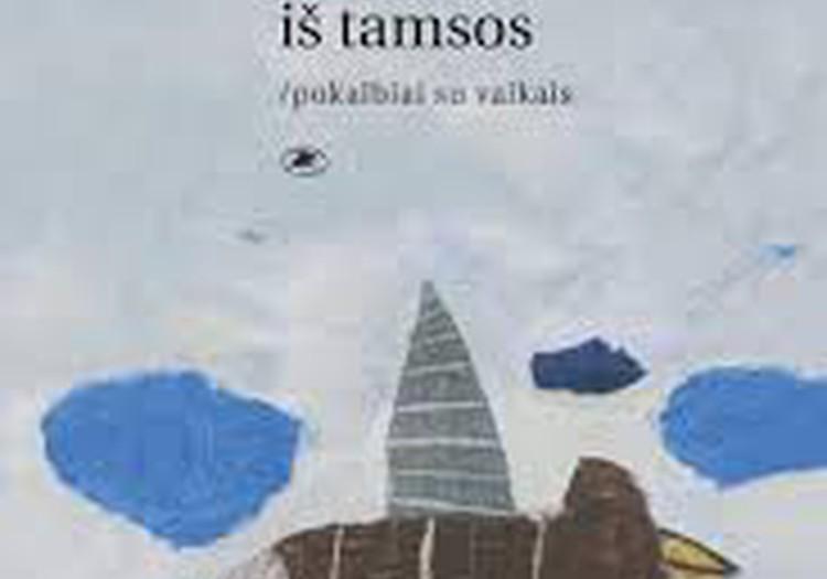 Knygų lobiai: Tariamas iš tamsos/pokalbiai su vaikais