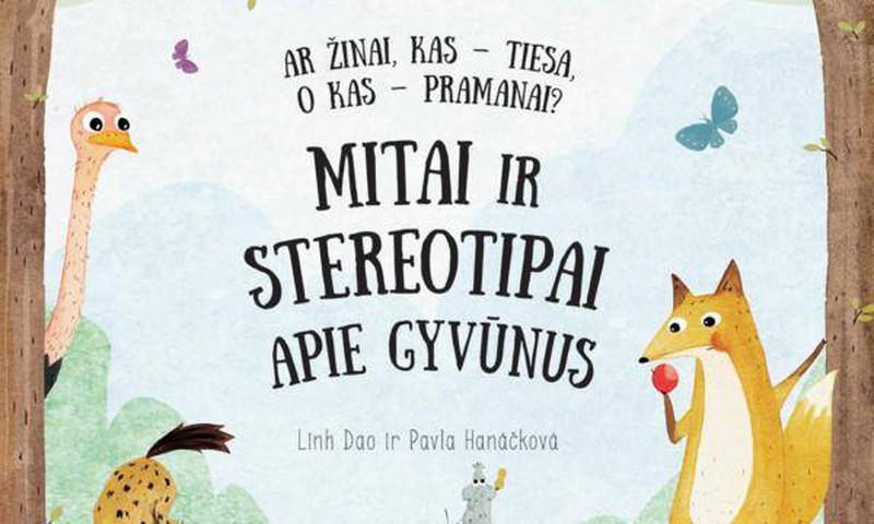 """Kodėl kiaulės voliojasi purve? arba kas laimi knygą """"Mitai ir stereotipai apie gyvūnus"""""""
