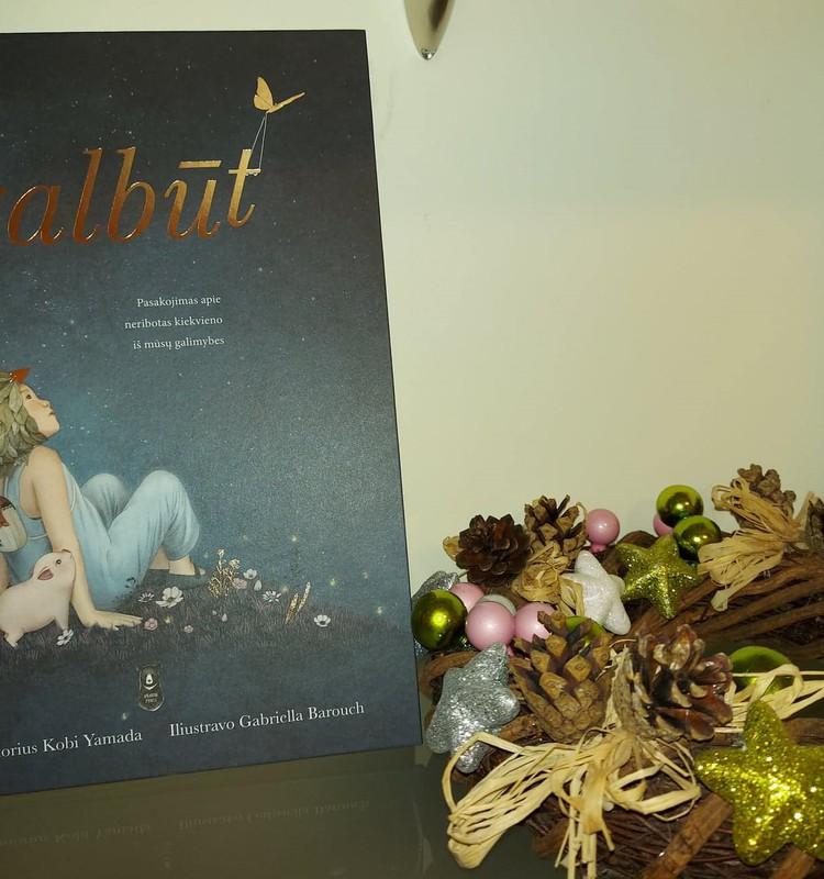 """Kalėdinės dovanos: knyga """"Galbūt""""- kiekvienam, nuo 5-erių iki..."""