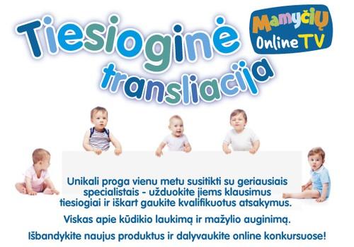 """UŽDUOK KLAUSIMĄ specialistams tiesioginėje internetinėje laidoje """"Mamyčių TV"""""""