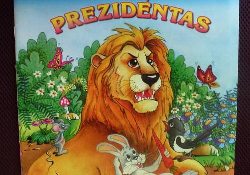 """RECENZIJA: Knygos """"Liūtas - žvėrių Prezidentas"""" edukacinė prasmė"""