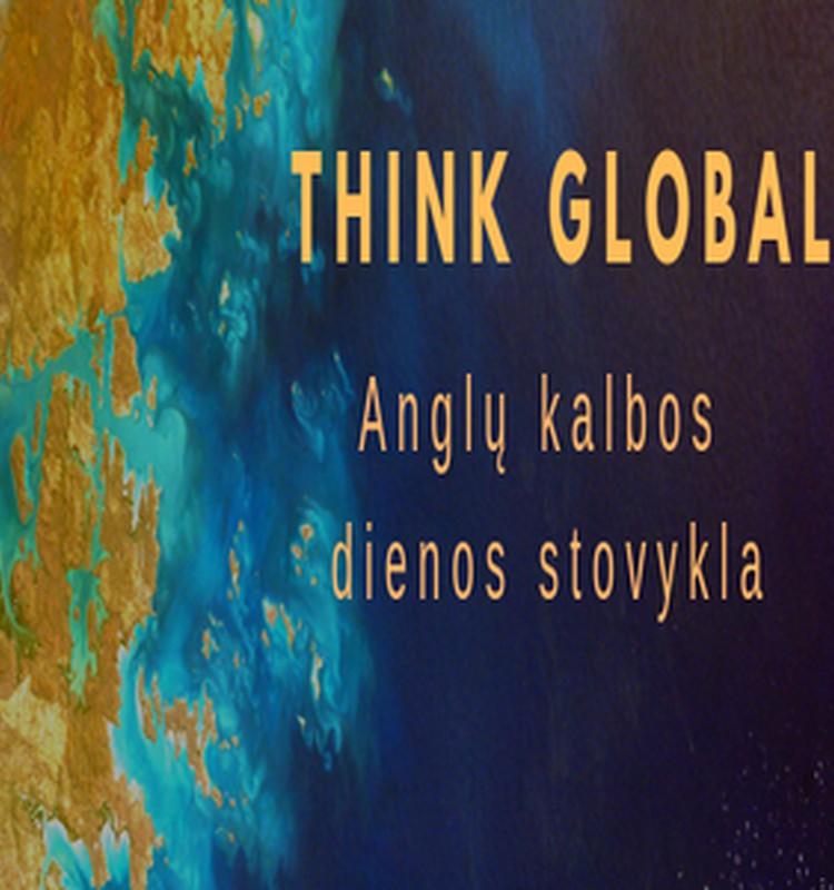 Anglų kalbos dienos stovykla THINK GLOBAL