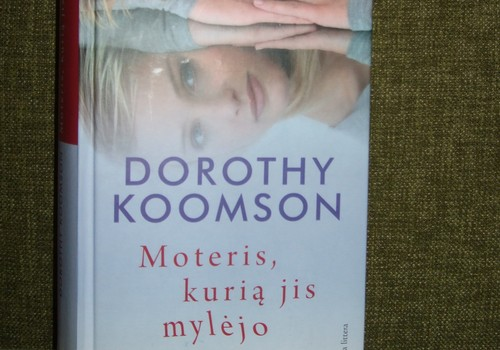 """Recenzija: Dorothy Koomson """"Moteris, kurią jis mylėjo"""""""