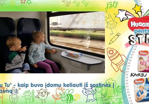"""""""Tu Tu"""" - Pirmoji kelionė traukiniu"""