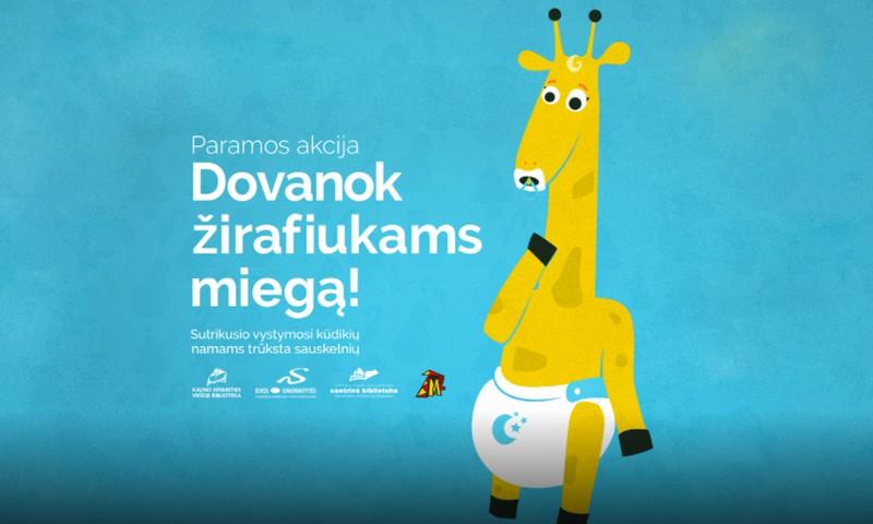 """Prisidėkime prie paramos akcijos """"Dovanok žirafiukams miegą!"""""""