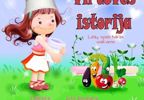 """""""Virtuvės istorija"""" lėlių spektaklis vaikams"""