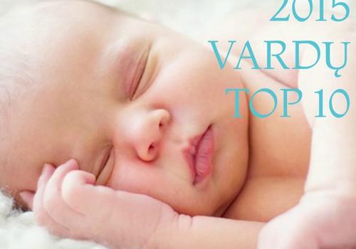 Paskelbti 2015 metų populiariausi vardai!