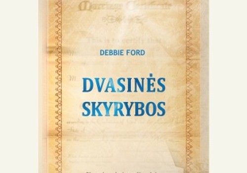 "Debbie Ford ""Dvasinės skyrybos"" recenzija"