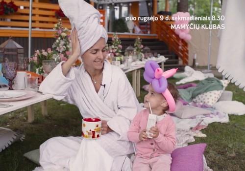 """Jubiliejinis, 10-tasis laidos """"Mamyčių klubas"""" sezonas -  nuo rugsėjo 9 d.!"""