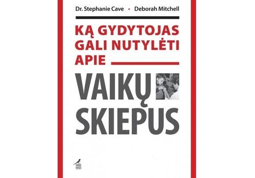 """Laimėk knygą """"Ką gydytojas gali nutylėti apie vaikų skiepus"""""""