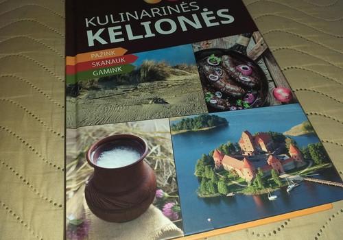 """,,Kulinarinės kelionės"""" - nuostabi knyga keliautojams"""