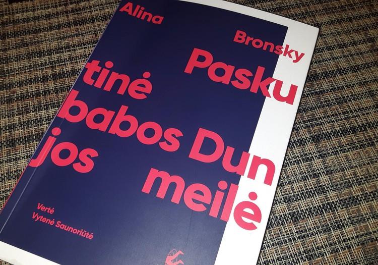 """A.Bronsky """"Paskutinė babos Dunjos meilė"""": 3 valandų kelionė laiku atgal"""